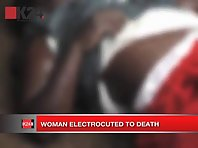 Woman electrocuted to death